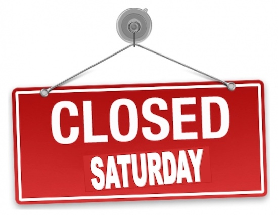Closed Saturday